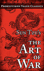 Sun Tzu's The Art of War. 978-0-9812244-0-4
